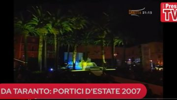 PORTICI D'ESTATE TARANTO 2007